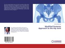 Bookcover of Modified Posterior Approach to the Hip Joint