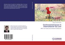 Bookcover of Controversial Issues in International Tax Law