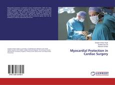 Bookcover of Myocardial Protection in Cardiac Surgery