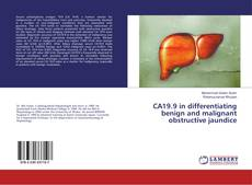 Bookcover of CA19.9 in differentiating benign and malignant obstructive jaundice