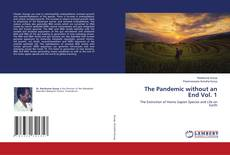 Bookcover of The Pandemic without an End Vol. 1