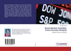 Stock Market Volatility: Cross-Country Analysis kitap kapağı