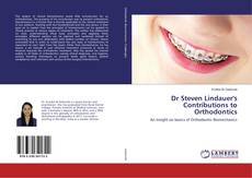 Bookcover of Dr Steven Lindauer's Contributions to Orthodontics