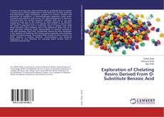 Обложка Exploration of Chelating Resins Derived From O-Substitute Benzoic Acid