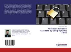 Bookcover of Advance Encryption Standard by Using Dynamic S-Box