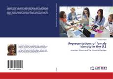 Bookcover of Representations of female identity in the U.S