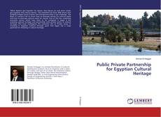 Bookcover of Public Private Partnership for Egyptian Cultural Heritage