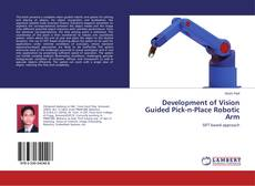 Development of Vision Guided Pick-n-Place Robotic Arm的封面