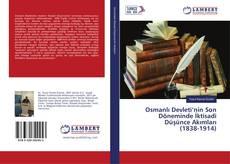 Osmanlı Devleti'nin Son Döneminde İktisadi Düşünce Akımları (1838-1914)的封面