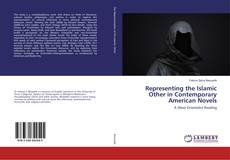 Bookcover of Representing the Islamic Other in Contemporary American Novels