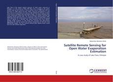 Buchcover von Satellite Remote Sensing for Open Water Evaporation Estimation