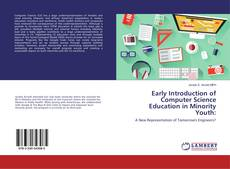 Early Introduction of Computer Science Education in Minority Youth: kitap kapağı