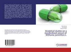 Buchcover von Analytical studies on a standardized extract of Withania somnifera L.