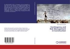 Borítókép a  Contingency and Risk Management in Construction - hoz
