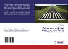 Обложка Multipurpose protective coatings on metallic and carbon base materials