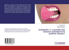Bookcover of Endothelin-1: a possible link between periodontal & systemic disease?