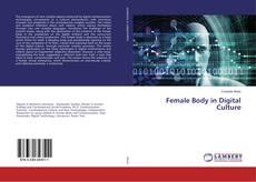 Bookcover of Female Body in Digital Culture