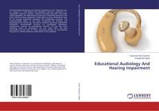 Обложка Educational Audiology And Hearing Impairment