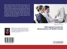 Bookcover of Managing Customer Reservations of BulSU Hostel