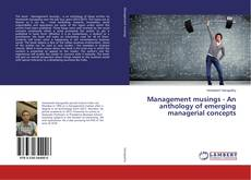 Couverture de Management musings - An anthology of emerging managerial concepts