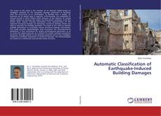 Bookcover of Automatic Classification of Earthquake-Induced Building Damages