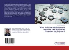 Bookcover of New Product Development with the use of Quality Function Deployment