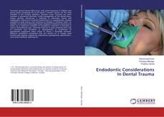 Capa do livro de Endodontic Considerations In Dental Trauma