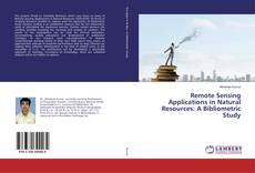 Bookcover of Remote Sensing Applications in Natural Resources: A Bibliometric Study