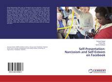 Buchcover von Self-Presentation: Narcissism and Self-Esteem on Facebook