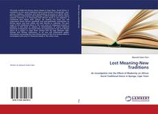 Bookcover of Lost Meaning-New Traditions