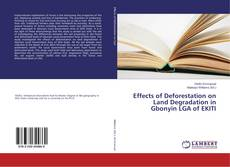 Bookcover of Effects of Deforestation on Land Degradation in Gbonyin LGA of EKITI