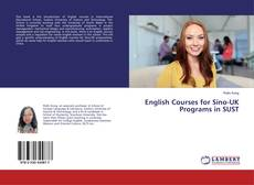 Bookcover of English Courses for Sino-UK Programs in SUST