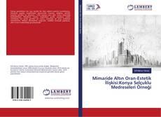 Buchcover von Mimaride Altın Oran-Estetik İlişkisi:Konya Selçuklu Medreseleri Örneği