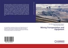 Mining Transportation and Equipment kitap kapağı