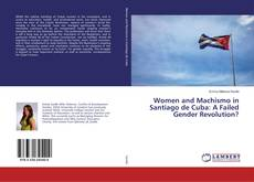 Capa do livro de Women and Machismo in Santiago de Cuba: A Failed Gender Revolution?