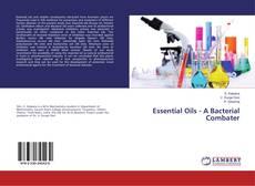 Capa do livro de Essential Oils - A Bacterial Combater
