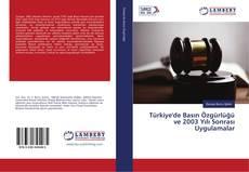 Portada del libro de Türkiye'de Basın Özgürlüğü ve 2003 Yılı Sonrası Uygulamalar