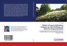 Обложка Effect of Loan Utilization Pattern on the Pathway of Women Empowerment