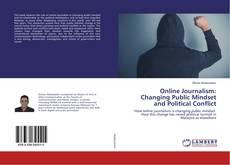 Bookcover of Online Journalism: Changing Public Mindset and Political Conflict