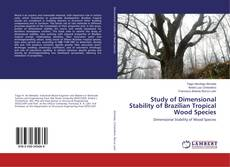 Couverture de Study of Dimensional Stability of Brazilian Tropical Wood Species