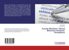 Bookcover of Faculty Members' Ethical Behaviors:Students' Perceptions