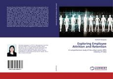 Bookcover of Exploring Employee Attrition and Retention
