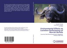 Bookcover of Environmental Effects on Lactation Performance of Murrah Buffalo
