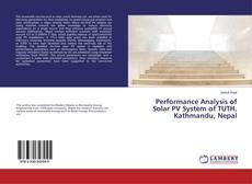 Buchcover von Performance Analysis of Solar PV System of TUTH, Kathmandu, Nepal