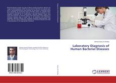 Bookcover of Laboratory Diagnosis of Human Bacterial Diseases