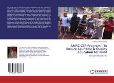 Capa do livro de AMRC CBR Program - To Ensure Equitable & Quality Education for Blind