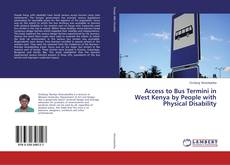 Bookcover of Access to Bus Termini in West Kenya by People with Physical Disability