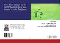 Couverture de Islam without Wars