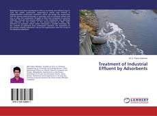 Bookcover of Treatment of Industrial Effluent by Adsorbents