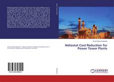 Buchcover von Heliostat Cost Reduction for Power Tower Plants